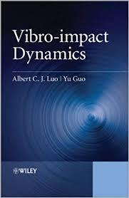 Vibro-impact Dynamics (9781118359457): Albert C. J. ... - Amazon.com