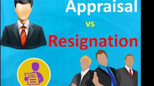 best appraisal vs resignation best appraisal vs resignation