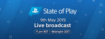 New State of Play airs on 9th May at 11.00pm BST