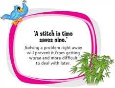 a Nice Essay On a Stitch In Time Saves Nine Free Essays tpk ast com It is frequently used in conversation