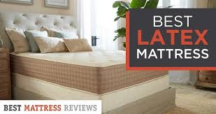 6 Best <b>Latex Mattress</b> - 2019 | by 5 Experts | <b>Natural</b> eco-friendly ...