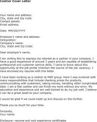 cover letters   applying for a cashier position cover letter for    applying for a cashier position cover letter for cashier is a significant role which hours in