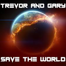 Trevor and Gary Save The World