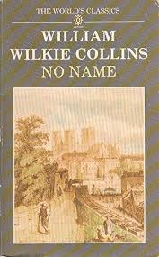 9780192816481: <b>No Name</b> (World's Classics S.) - AbeBooks ...