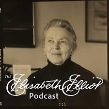 The Elisabeth Elliot Podcast