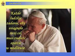 Znalezione obrazy dla zapytania papież modlitwy Jan Paweł II