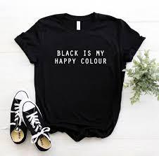 <b>Black Is My Happy</b> Colour Letters Print Women Tshirt Cotton Funny ...