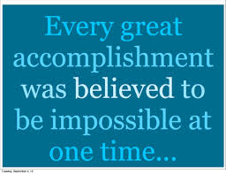 accomplishment quotes pictures images page  every great accomplishment was believed to be impossible