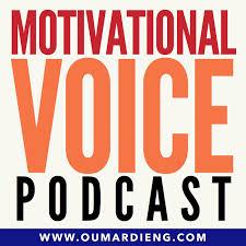 The Motivational Voice Podcast   Motivation, Positivity and Life Skills
