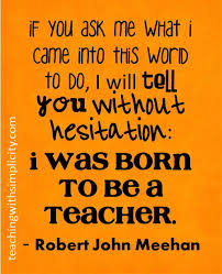 Image result for born to teach