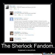 The Sherlock Fandom by sherlockedwhovian - Meme Center via Relatably.com