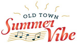 Old Town keeps the <b>Summer Vibe</b> alive with new entertainment ...