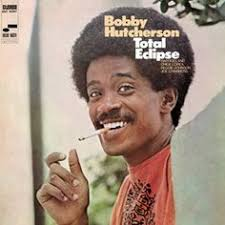 <b>Bobby Hutcherson Total</b> Eclipse LP (With images) | Bobby ...
