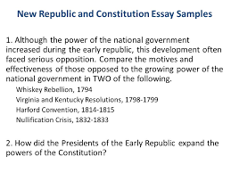 essay writing free response and dbq the american history ap exam  new republic and constitution essay samples  although the power of the national government increased