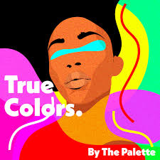 Beauty Podcast - True Colors by The Palette