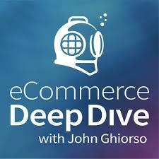 eCommerce Deep Dive