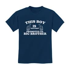 this boy is getting promoted to big brother toddler t shirt gift this boy is getting promoted to big brother