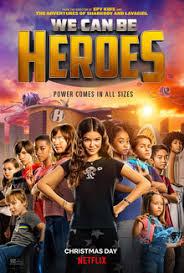 <b>We</b> Can Be Heroes (film) - Wikipedia