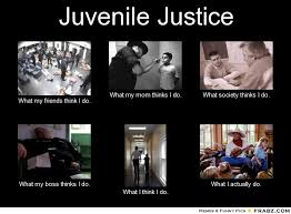 Juvenile Justice... - Meme Generator What i do via Relatably.com