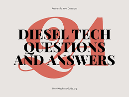 diesel mechanic career questions and answers diesel mechanic guide diesel tech career questions and answers