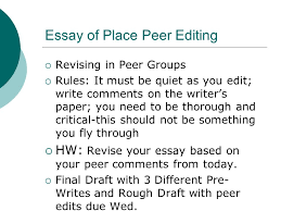 essay of place peer editing  revising in peer groups  rules  essay of place peer editing  revising in peer groups  rules it must be