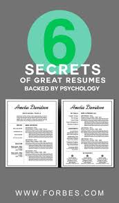 best ideas about resume help resume resume 6 secrets of great resumes backed by psychology