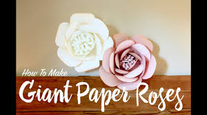 How To Make Giant <b>Paper Roses</b> - YouTube