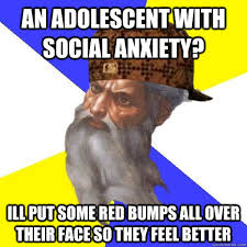 Scumbag Advice God memes | quickmeme via Relatably.com