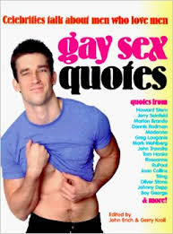 Gay Sex Quotes: Celebrities Talk About Men Who Love Men: Amazon.co ...