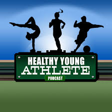 Healthy Young Athlete Podcast