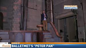 cam around town balletmet peter pan wtte balletmet peter pan 8 20 a m