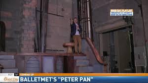 cam around town balletmet peter pan wtte balletmet peter pan 8 20 a m