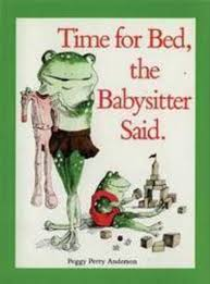 time for bed the babysitter said by peggy perry anderson scholastic time for bed the babysitter said