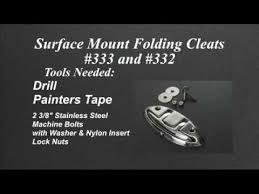 Accon <b>Marine</b> Installation Video Surface Mount <b>Folding</b> Cleats #333 ...
