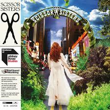 NEW - Scissor Sisters, <b>Scissor Sisters Half</b> Speed Mastered ...