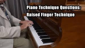 Piano Technique Questions: <b>Raised Finger</b> Technique - YouTube