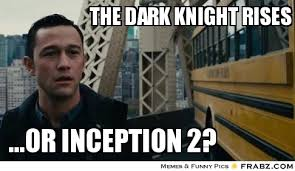 the dark knight rises... - Meme Generator Captionator via Relatably.com