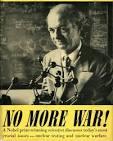 Linus Pauling, No More War!