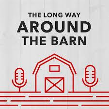 Long Way Around the Barn