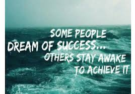 some people dream of success others stay awake to achieve it image