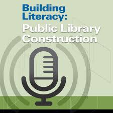 Building Literacy: Public Library Construction