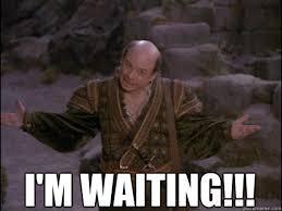 Waiting memes | quickmeme via Relatably.com