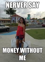 Rich Girl memes | quickmeme via Relatably.com