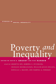 poverty and inequality studies in social inequality david b poverty and inequality studies in social inequality david b grusky ravi kanbur 9780804748438 com books
