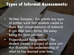 formal and informal assessments by ana ortega types of informal assessments