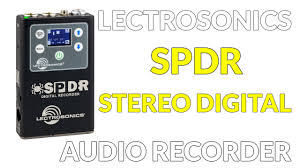 Lectrosonics SPDR <b>Stereo Digital Audio</b> Recorder - YouTube