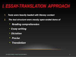 approaches to language testingtests relied on knowledge of grammar and analysis     i  essay translation