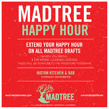 madtree happy hour cavalier distributing join us at nation kitchen bar for a madtree happy hour extend your happy hour on all madtree drafts when you bring 3 or more canned goods