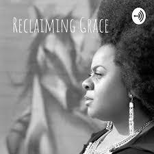 Reclaiming Grace: The Rebuild
