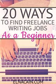 images about writing writing jobs the penny 20 ways to lance writing jobs as a beginner